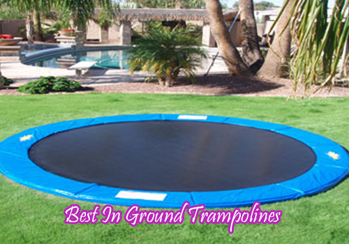 Best In Ground Trampolines