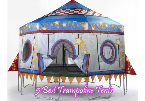 5 Best Trampoline Tents