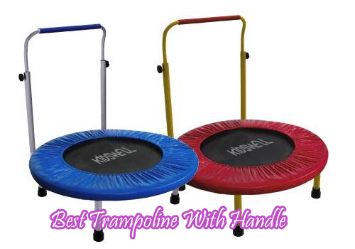 Best Trampoline With Handle
