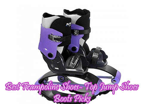 Best Trampoline Shoes- Top Jump Shoes Boots Picks