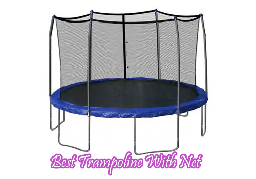 Best Trampoline With Net