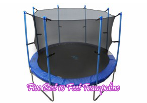 Five Best 10feet Trampoline